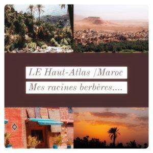 Berbera Design-photos illustrant le haut Atlas du Maroc
