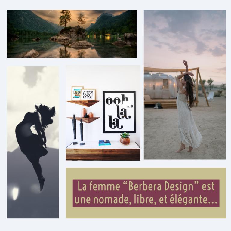Berbera Design- valeurs - femme libre et elegante