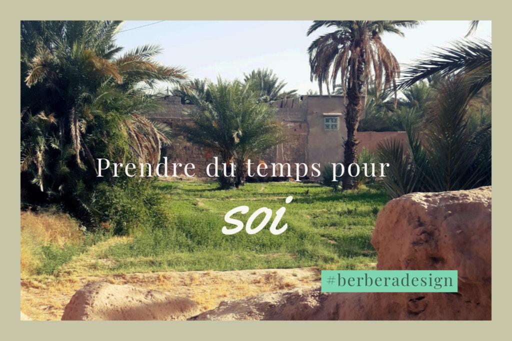 Berbera Design- photo oasis haut atlas maroc - prendre le temps pour soi by berbera design