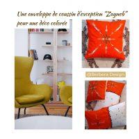 Berbera D0esign - Capsule Zayneb - idée déco avec les housses- créations textiles Zayneb